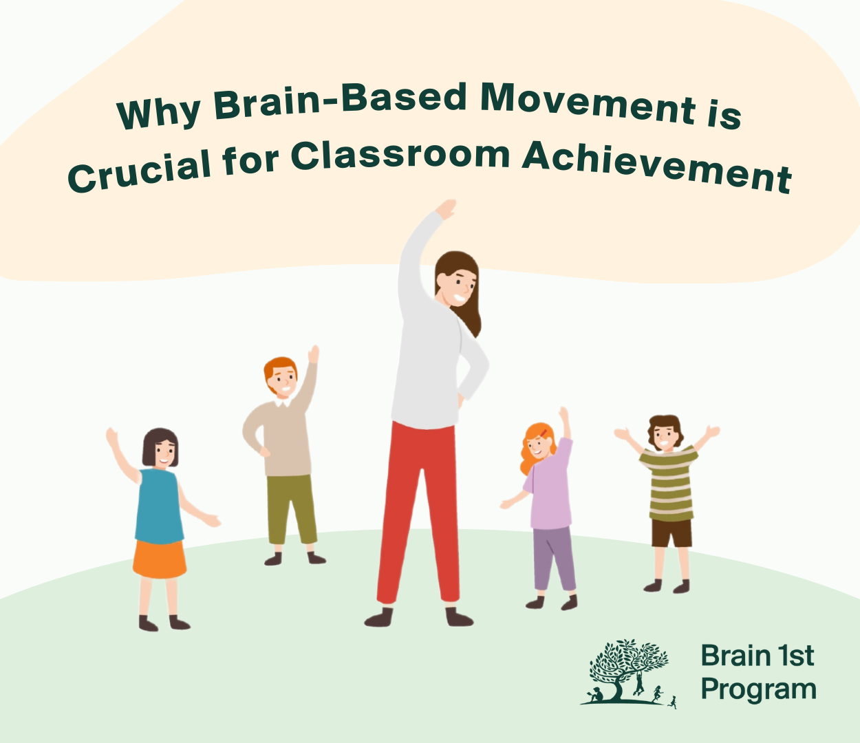 Why Brain-Based Movement is Crucial for Classroom Achievement